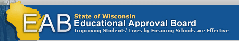 The Wisconsin Educational Approval Board (EAB)